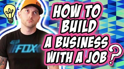 How To Build An Online Business When You Have A Full-Time Job