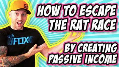 How To Escape The Rat Race By Creating Passive Income