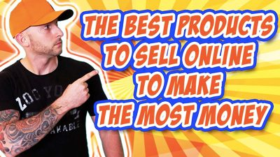 The Best Products To Sell Online To Make The Most Money