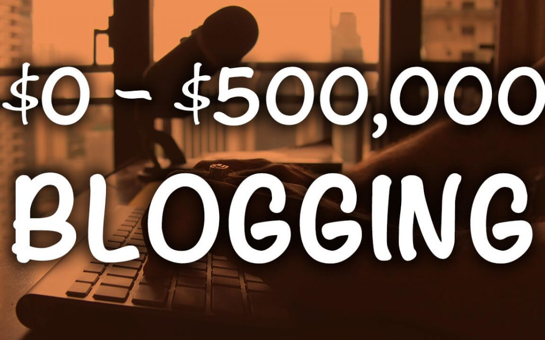 How I Made My First $500,000 Online Blogging