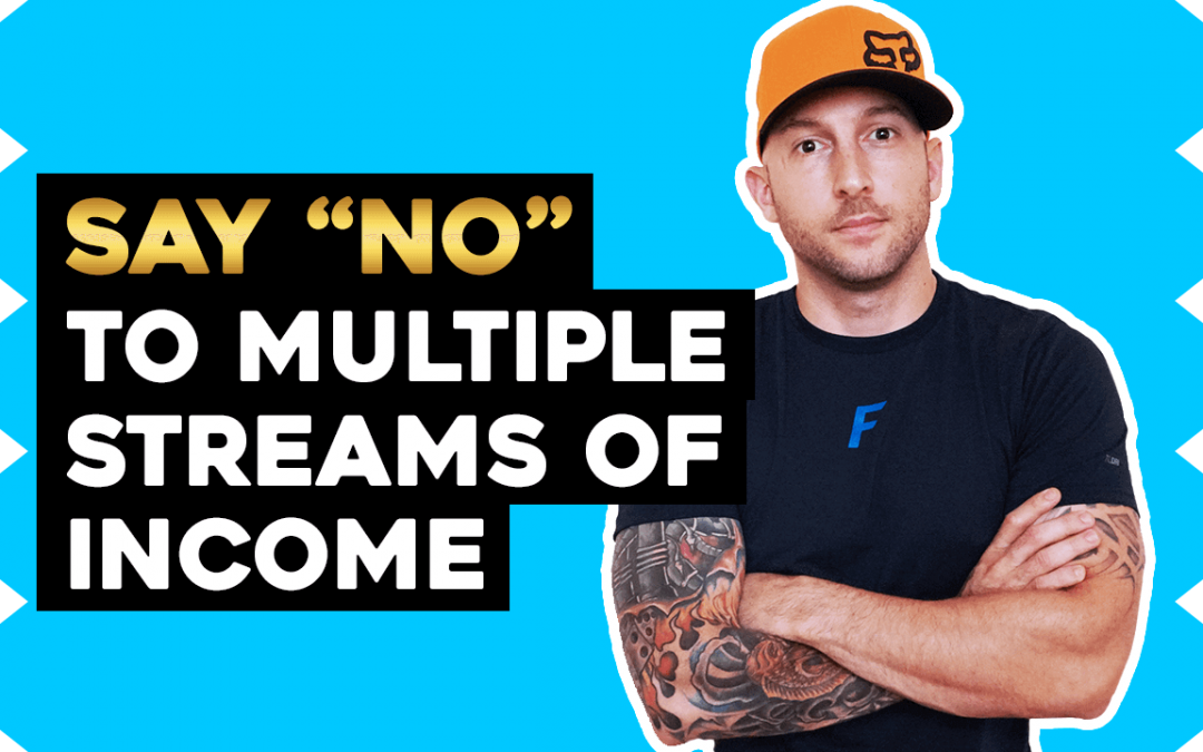Multiple Streams Of Income- This Is Why You're Broke!